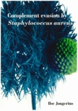Thesis cover: Convertase evasion by Staphylococcus aures