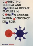 Thesis cover: Connecting clinical and molecular disease features in common variable immunodeficiency disorder