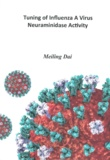 Thesis cover: Tuning of influenza A virus neuraminidase activity