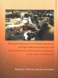 Thesis cover: The prevalence and risk factors of Mycobacterium bovis infections in domestic animals and man in Eritrea