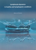 Thesis cover: Lymphocyte dynamics in healthy and lymphopenic conditions