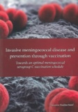 Thesis cover: Invasive meningococcal disease and prevention through vaccination