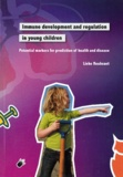 Thesis cover: Immune development and regulation in young children