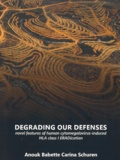 Thesis cover: Degrading our defenses