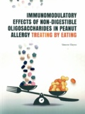 Thesis cover: Immunomodulatory effects of non-digestible oligosaccharides in peanut allergy
