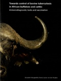 Thesis cover: Towards control of bovine tuberculosis in African buffaloes and cattle