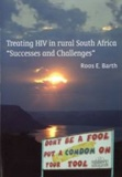 Thesis cover: Treating HIV in rural South Africa